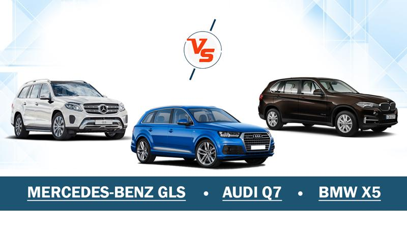Audi Q7 Vs Mercedes-Benz GLS Vs BMW X5 - Comparison check