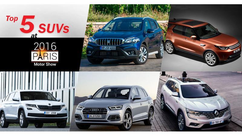 Top five India-bound SUVs at the 2016 Paris Motor Show