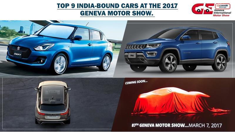 Geneva 2017: Nine India-bound cars